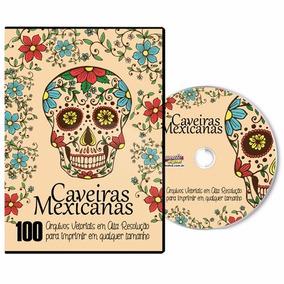 Dvd - 100 Caveiras Mexicanas Para Imprimir E Colorir