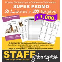 Libretas Sanitarias Caninas + 300 Tarjetas Personaleslibreta