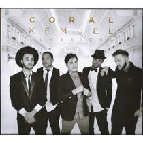 Cd Coral Kemuel - Clássicos (original)