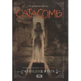 Libro: Catacomb (de Madeleine Roux)