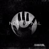 Amaral - Nocturnal D