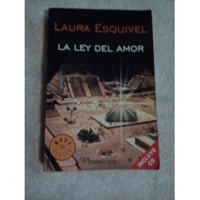 Libro La Ley Del Amor, Laura Esquivel.