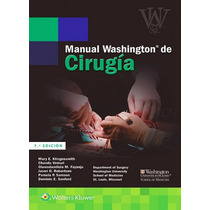 Manual Washington De Cirugía !nuevos Y Originales 100%!