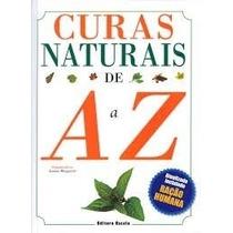 Livro: Curas Naturais De A A Z