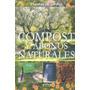 Compost Y Abonos Naturales (plantas De Jardin) (plantas De