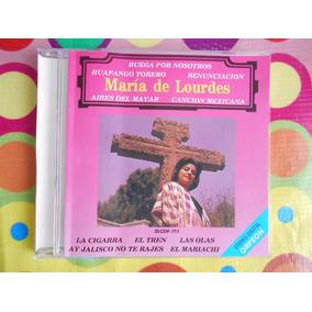 Maria De Lourdes Cd La Cancion Mexicana.u.s.a