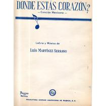 ¿donde Estás Corazón? Luis Martínez Serrano