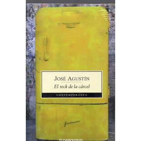 José Agustín, El Rock De La Cárcel, Sellado,ed.grijalbo, Mex