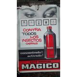 Afiche Antiguo Publicidad De Insecticida Mágico