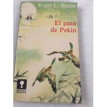 El Pato De Pekín De Roger L. Simon