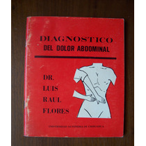 Diagnóstico Del Dolor Abdominal-aut-dr.luis Raul Flores-uach