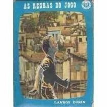 As Regras Do Jogo - Coleção Reflexão E Vida Lannoy Dorin