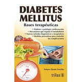 Diabetes Mellitus: Bases Terapeuticas; Arturo Z Envío Gratis