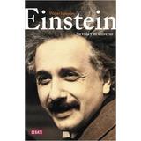 Einstein - Su Vida Y Su Universo - Walter Isaacson - Debate