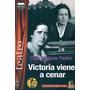 Victoria Viene A Cenar (teatro) Olga Mínguez Pastor