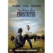 Na Rota Dos Proscritos - Dvd - Audie Murphy - Leo Gordon
