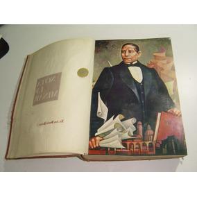 Libro Antología Juarista 1972 Benito Juarez Con Detalles