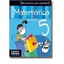 Matematica 5 - Herramientas Para Aprender - Kapelusz