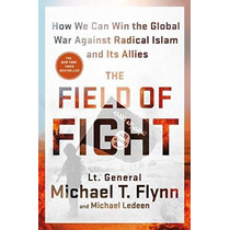Libro The Field Of Fight: How We Can Win The Global War Agai