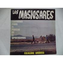 Los Masiosares Folklore Urbano 1975 Lp De Coleccion Mexicano