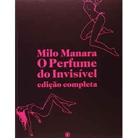O Perfume Do Invisível - Ed. Completa - Milo Manara - Novo