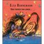 Una Trenza Tan Larga - Elsa Bornemann - Alfaguara