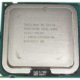 Procesador Pentium Dual Core E2140 De Contacto 1.6ghz Lga775