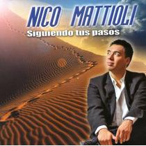 Nico Mattioli Siguiendo Tus Pasos - Los Chiquibum