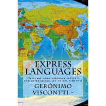 Ebook : Descubre Como Aprender Cualquier Idioma En Un Mes
