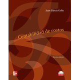 Contabilidad De Costos 3ed - Garcia Colin - Libro