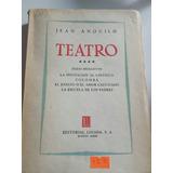 Teatro Jean Anuilh ;invitacion Al Castillo,colomba,etc