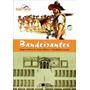 Libro Bandeirantes Regina H De Araujo Ribeiro E W Loconte