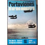 Portaviones Ed.san Martin 76 Avion Caza Nimitz Tarcus Etc