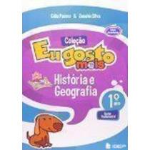 Eu Gosto Mais - História Geografia 1° Ano Silva Zeneide
