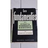 Los Fundamentos De La Ciencia Económica Moderna C. Viterbo