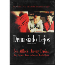 Demasiado Lejos - Ben Affleck - Jeremy Davis - 1 Dvd