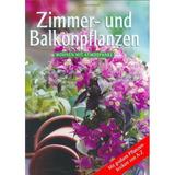 Zimmer- Und Balkonpflanzen.