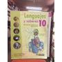 Lenguajes Y Saberes 10 - Grupo Educar. Incluye Cuaderno.