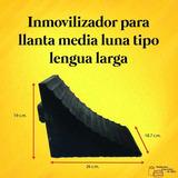 Cuña Inmovilizador Para Llanta De Hule 40 Toneladas