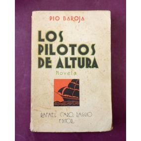 Los Pilotos De Altura - Pio Baroja