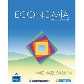Libro: Economía - Michael Parkin - Pdf