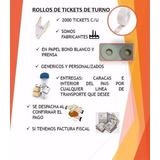 Rollos De Tickets De Turno - Serviturno