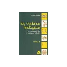 Las Cadenas Fisiologicas. Tomo 2 - Busquet-vanderheyden
