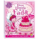 Livro Infantil Doces Histórias - Doce História De Fada