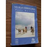 País De Las Sombras Largas-aut-hans Ruesch-edit-la Isla