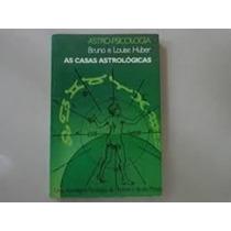 Livro As Casas Astrológicas - Livro Bruno E Louise Huber