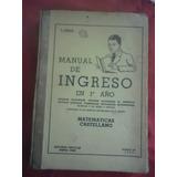 Libro Manual De Ingreso En 1er Año P. Berruti Año 1956