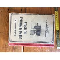 Libro Vintage Año 1966 Curso Elemental De Fisica
