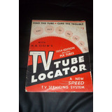 Antiguo Manual Tv Tube Locator Año 1954