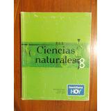 Libro Ciencias Naturales 8 Egb Santillana Hoy. Rosario!